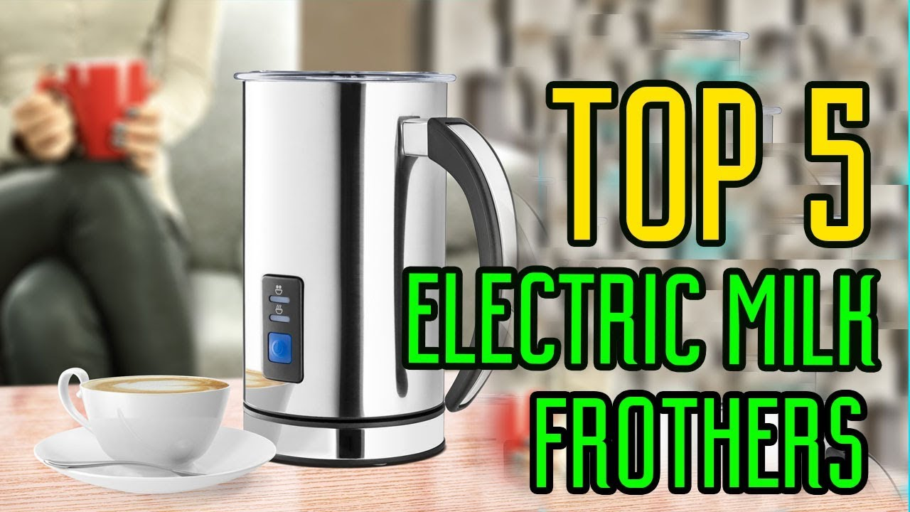 5 Best Milk Frother 0f 2020