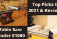 Best Table Saw Under 1000 Dollars
